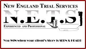 NETS - New England Trial Services – Your clients win when their story is SEEN and HEARD